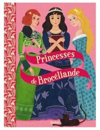 Princesses de Broceliande