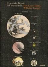 L'esercizio illegale dell'astronomia: Max Ernst, Iliazd, Wilhelm Tempel