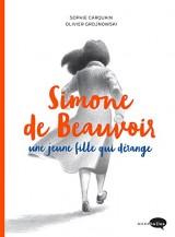 Simone de Beauvoir, une jeune fille qui dérange