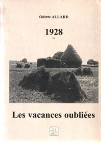 1928 : les Vacances Oubliees -T.2