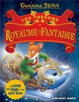 Un voyage au royaume de la fantaisie T.10 ; les trésors du royaume de la fantaisie