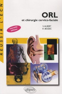 ORL et chirurgie cervico-faciale