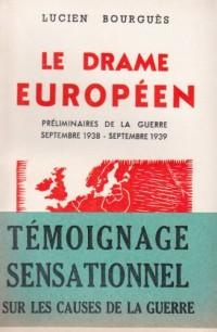 Le Drame Europeen /Preliminaires de la Guerre 1938-1939
