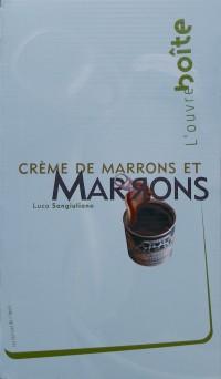 Crème de marrons et marrons