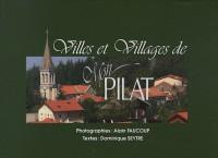 Villes et villages de mon Pilat