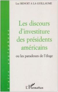 Les discours d'investiture des presidents américains. ou les paradox de l'eloge