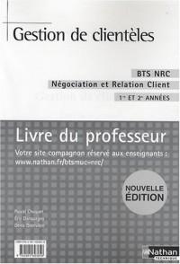 Gestion de clientèles BTS NRC : Livre du Professeur
