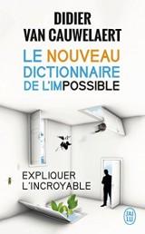 Le nouveau dictionnaire de l'impossible [Poche]