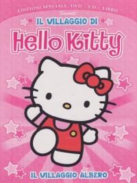 Hello Kitty - Il Villaggio Di Hello Kitty #01 - Il Villaggio Albero (Dvd+Cd+Libro)