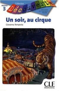 Un soir, au cirque : Niveau 3