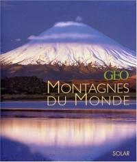 Les plus belles montagnes par Géo