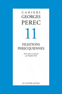 Cahiers Georges Perec N 11. Perec et les