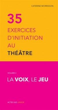 35 exercices d'initiation au théâtre