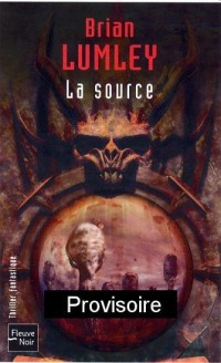 Nécroscope, Tome 3 : La source