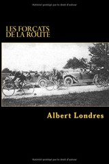 Les forcats de la route: Tour de France (1924) avec Photos