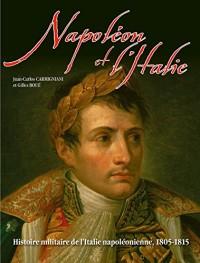 Napoléon et l'Itale 1805-1815