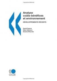 Analyse coûts-bénéfices et environnement : Développements récents