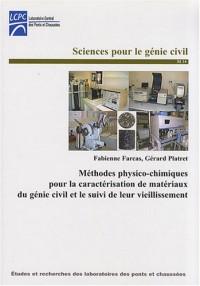 Méthodes physico-chimiques pour la caractérisation de matériaux du génie civil et le suivi de leur vieillissement