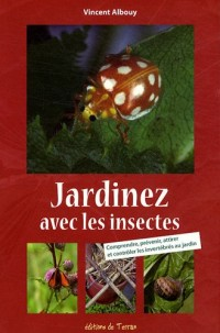 Jardinez avec les insectes