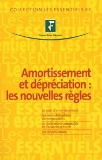 Amortissement et dépréciation : les nouvelles règles