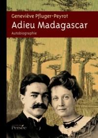 Adieu Madagascar : Le veloma d'une Zanatany