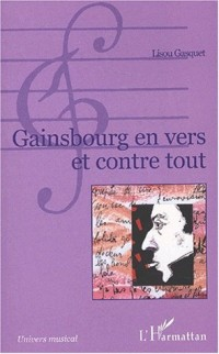 Gainsbourg en vers et contre tout