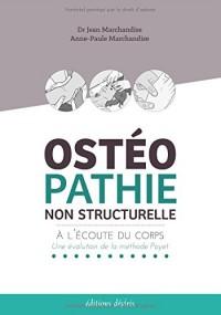 Osteopathie Non Structurelle - A l'écoute du Corps - une Evolution de la Methode Poyet