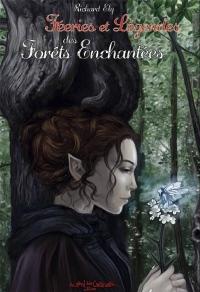 Féeries et Légendes des Forêts enchantées