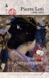 Madame Chrysanthème: (Kiku-San)