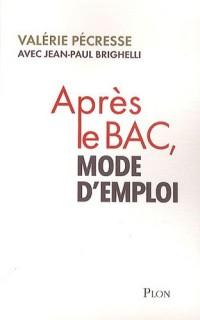 APRES LE BAC, MODE D'EMPLOI