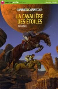 Kerri et Mégane : La cavalière des étoiles