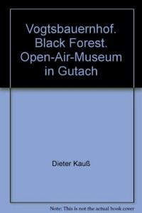 Vogtsbauernhof. Black Forest. Open-Air-Museum in Gutach