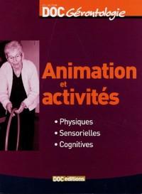 Animation et activités physiques sensorielles cognitives
