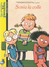 Mes premiers j'aime lire, numéro 11 : Sonia la colle