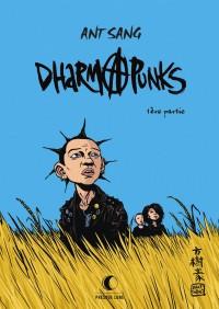 Dharma punks, Tome 1