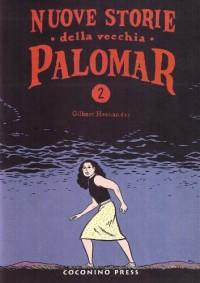Nuove storie della vecchia Palomar vol. 2