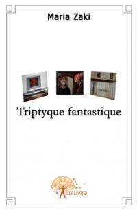 Triptyque fantastique