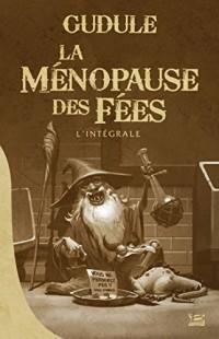 10 romans, 10 euros 2017 : La Ménopause des fées - L'intégrale
