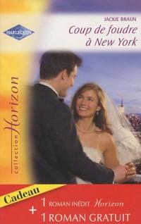 Coup de foudre à New York; Passion sur la colline
