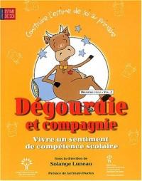 Dégourdie et compagnie, Vivre un sentiment de compétence scolaire, : Deuxième cycle volume 2