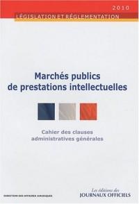 Cahier des clauses administratives générales applicables aux marchés publics de prestations intellectuelles - Brochure 1018