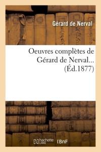 Oeuvres Compl de Gérard de Nerval  ed 1877