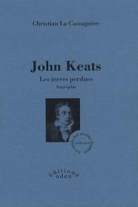 John Keats : Les terres perdues