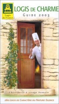 Logis de charme 2003 (offert 1 guide hôtels-restaurants + 1 carte routière)