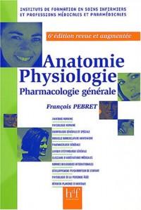 Anatomie, physiologie : Pharmacologie générale