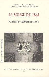 La Suisse de 1848 : Réalités et représentations