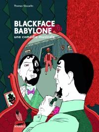 Blackface Babylone, une comédie musicale