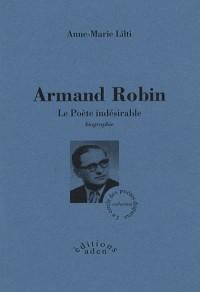 Armand Robin : Le poète indésirable