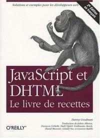 JavaScript & DHTML : Le livre de recettes