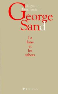 Georges Sand la lune et les sabots